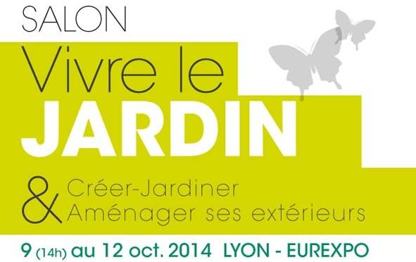 Première édition du salon Vivre le Jardin à Eurexo Lyon du 9 au 12 octobre 2014