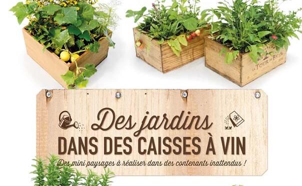 Caisses vin decorer sa for Jardin des vins 2015 horaires
