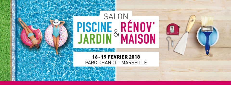 Salon piscine jardin r nov maison de marseille for Piscine et jardin marseille 2017